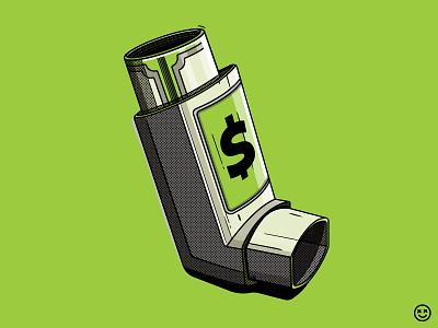 Big Money Pharma some kind of anarchy happiness not included illustration wealth happyimpulse cash green phrama bill coin inhaler dollar money happy impulse