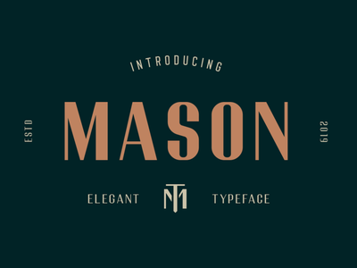 Mason Sans-serif - Elegant Typeface typography type sophisticated sans-serif sans masculine green grande glamour font feminine fashion fabulous elegant display contrast bold