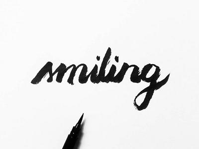 Smiling inspiration blackandwhite graphicdesign brushlettering lettering