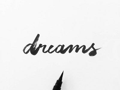 Dreams blackandwhite inspiration graphicdesign brushlettering handlettering lettering