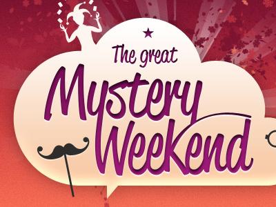 Mystery Weekend cloud title mustache joker