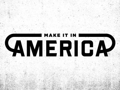 Make It In America logo america branding killed concept usa
