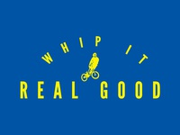 WHIP IT - REAL GOOD.