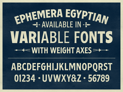 Ephemera Egyptian variable font hand lettering texture handlettering typography typeface font lettering vintage