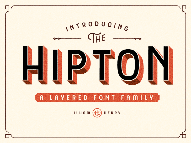 The Hipton font 3d sign layered wip font