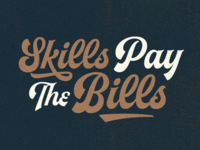 Skills Pay The Bills