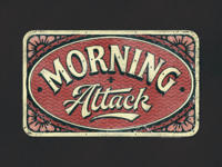Morning Attack
