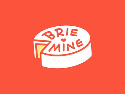 Brie Mine brie mine be mine cheese valentines day illustration cheesy