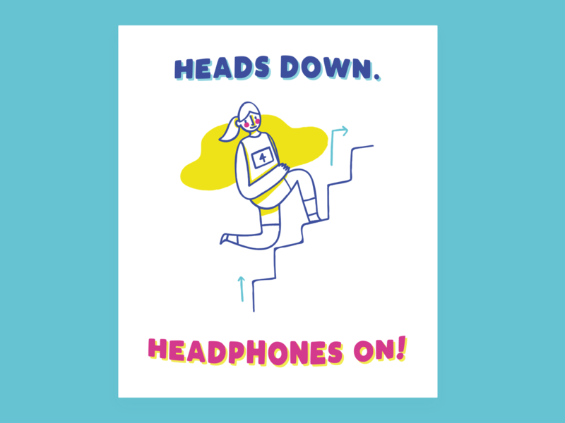 Heads down, headphones on lettering typography design flat motivation hustle poster quotes minimal quote