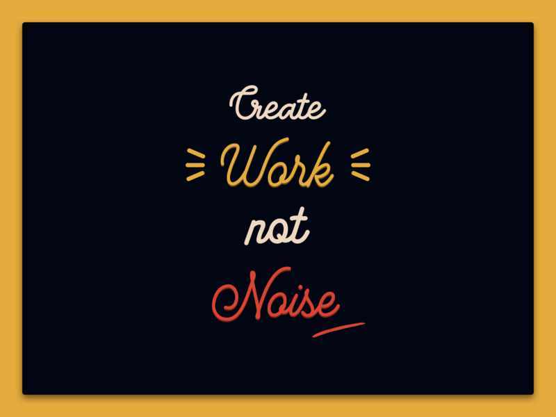 Create Work Not Noise typography art type quote clipart quotes minimal typography