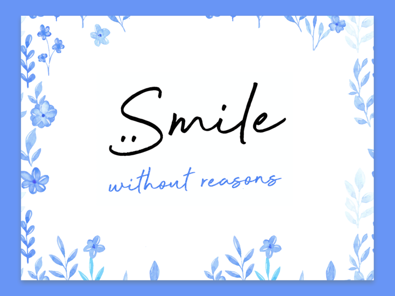 Smile without Reasons typography art type smile quote design quote minimal typography