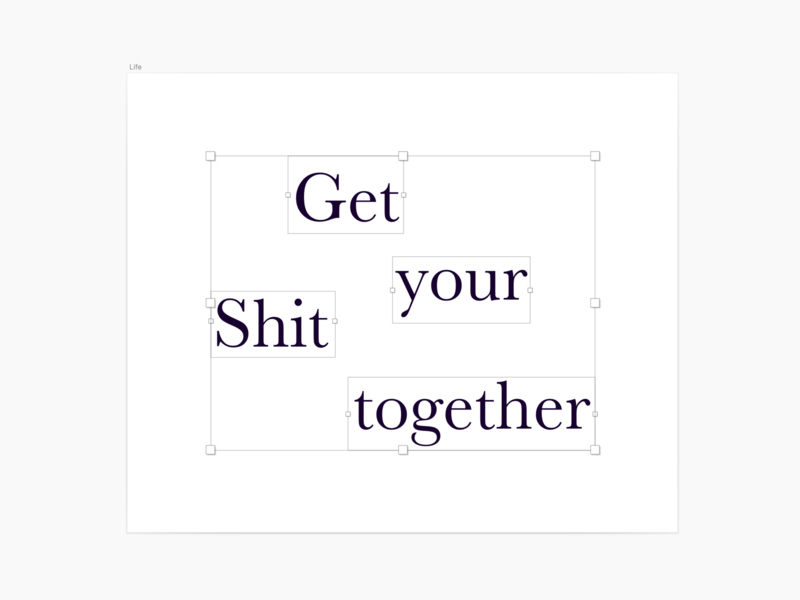 Get Your Shit Together type sketch quote flat minimal bojack typography