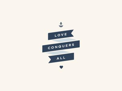 Love Conquers All braizen heart banner anchor annapolis new england photography love navy blue cream sans serif