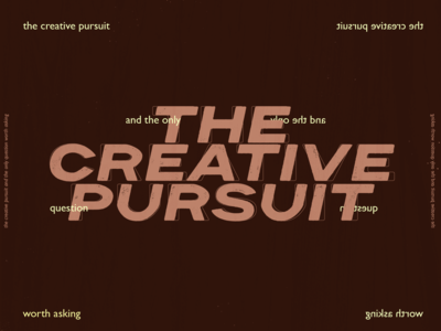 The Creative Pursuit