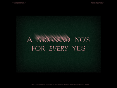 A Thousand No's for Every Yes pink type typography focus green lifestyle design