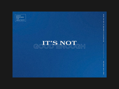 """""""It's Not Good Enough"""" flicker design thoughts critique blue type design animation"""