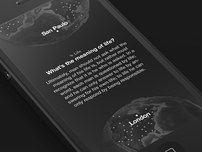 iPhone sketch iphone app ios dark world globe question answer grey ui meaning of life