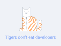 Tigers don't eat developers