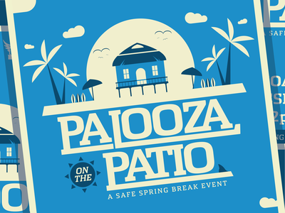 Palooza on the Patio Poster event type flat seagull spring break poster clouds beach shark hut sun surfboard palm tree blue illustration
