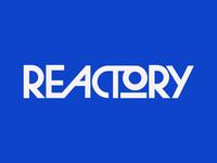 Reactory