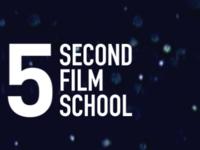 5 Second Film School