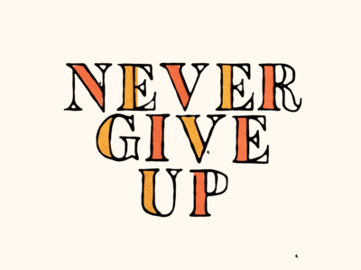 Never Give Up - Title
