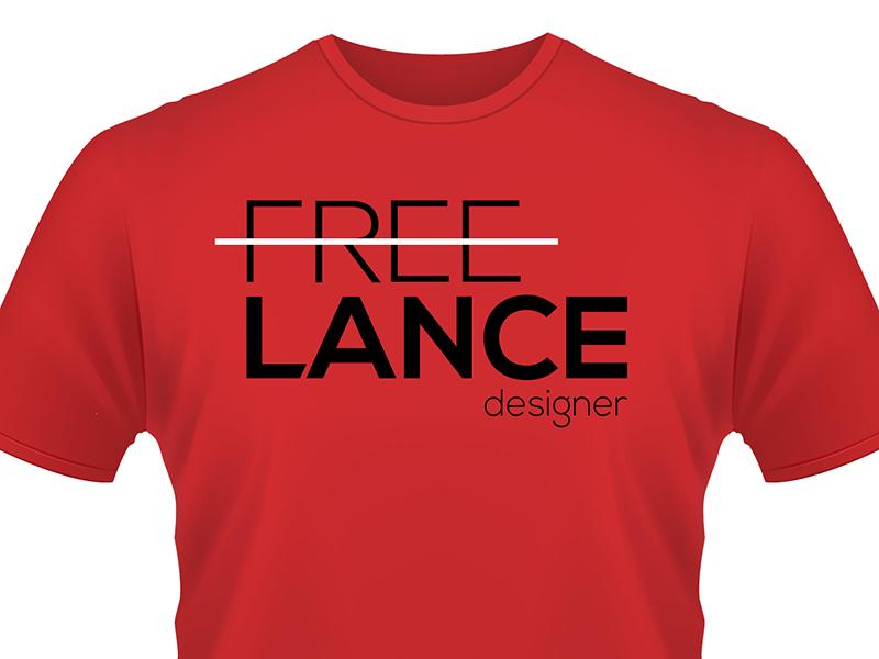 Not Free, Lance Designer freelance design designer free graphic tee shirt