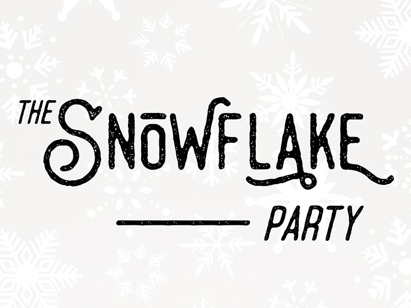 The Snowflake Party typography headline poster logo