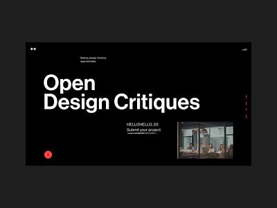 Open Design Critiques landingpage landing creative broke columns layout critique black dark bold website web simple hellohello minimal clean interface ux ui design