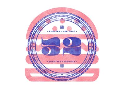 52 Burgers Challenge stamp logo illustration typography burger