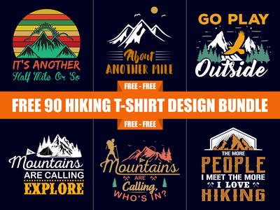 Free 90 Hiking T Shirt Design Bundle - Hell Dribble
