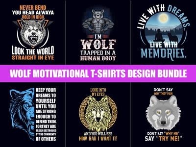 Wolf Motivational T-Shirts Design Bundle - Hello Dribbble