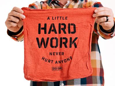 Hard Work shop rag hard work design