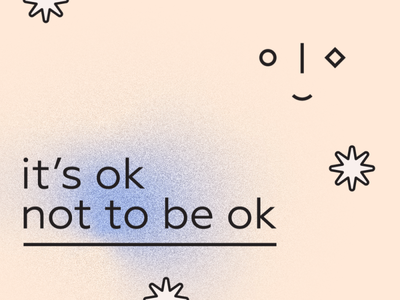 It's Ok Not To Be Ok anxiety depression support gradient type graphic design design