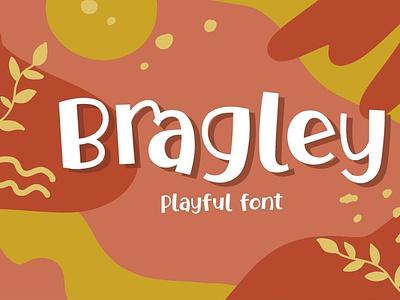 Bragley Font + Extras digitalart cartoonfont comicfont font typography
