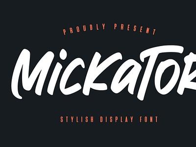 Mickator Stylish Display Font handwrittenfont brushfont displayfont font typography