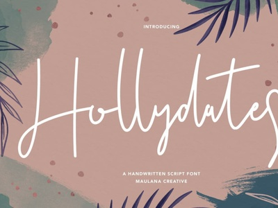 Hollydates Handwritten Script Font digitalart scriptfont handwrittenfont font typography
