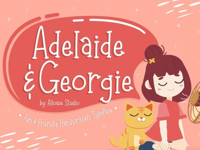 Adelaide and Georgie handwrittenfont scriptfont font typography