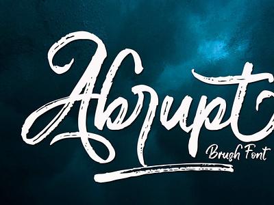 Abrupt scriptfont handwrittenfont brushfont font typography