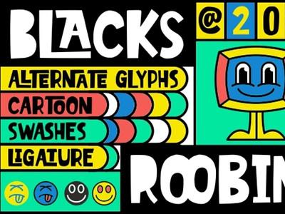 Blacks Roobin comicfont displayfont font typography