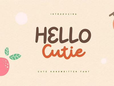 Hello Cutie - Cute Quotes Handwritten Font typeface handwrittenfont scriptfont font typography