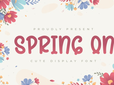 Spring On - Cute Display Font handwrittenfont font typography displayfont
