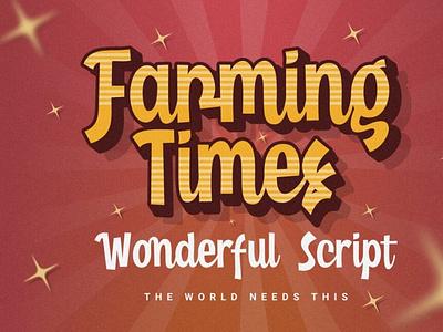 Farming Times - Wonderful Script typeface font scriptfont typography
