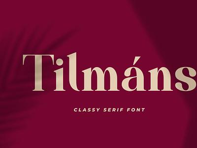 Tilmáns Modern Serif typeface seriffont serif font typography