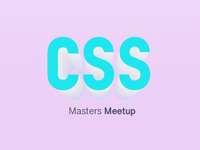Css Masters Meetup 🇲🇽