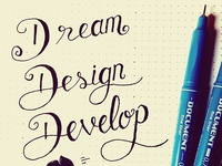 Dream, Design, Develop.
