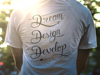 Dream, Design, Develop - T-shirt layout