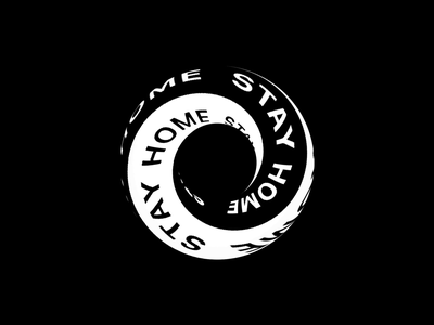 Stay home: tubular impossible 3d blackandwhite loop staysafe stayhome covid19 kinetic typography kinetictypography typography motion graphics after effect animation