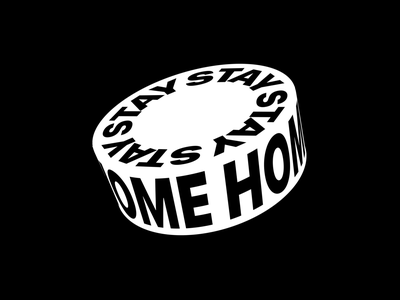 Stay home: puck typography kinetictypography kinetictype staysafe stayhome covid19 blackandwhite motion design after effect motion graphics animation loop black and white 3d