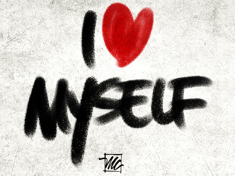 I Love Myself By Mark Chronister Dribbble Dribbble
